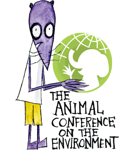 The Animal Conference on the Environment.